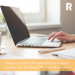 Working on Your Business 250